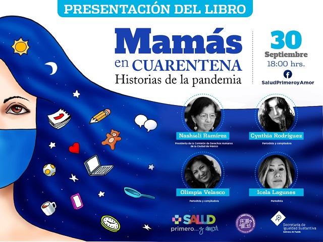 Presentan libro Mamás en cuarentena, Historias de la pandemia