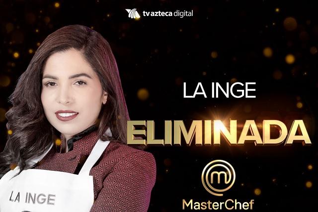 Citlalli, La Inge, se va de MasterChefMéxico
