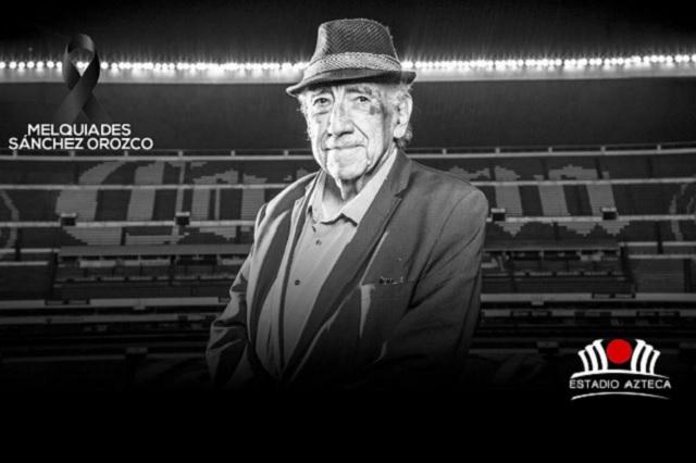 Tristeza en el fútbol: Falleció Melquiades Sánchez, la voz del estadio Azteca