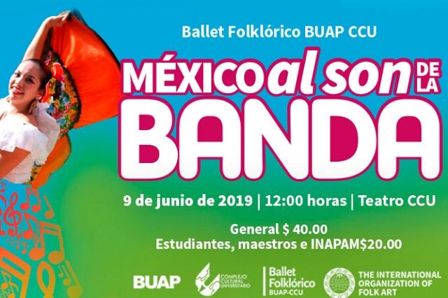 """Ballet Folklórico BUAP CCU presenta """"México al son de la Banda"""""""