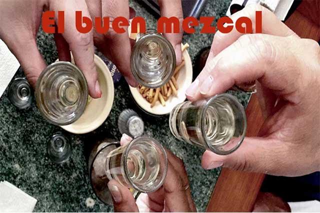 Salud con el mexicanísimo mezcal