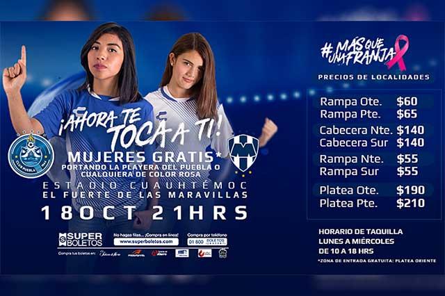 Entrarán gratis las mujeres al Puebla - Monterrey