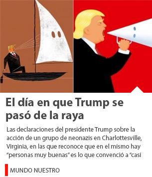 El día en que Trump se pasó de la raya