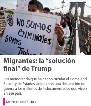 "Migrantes: la ""solución final"" de Trump"