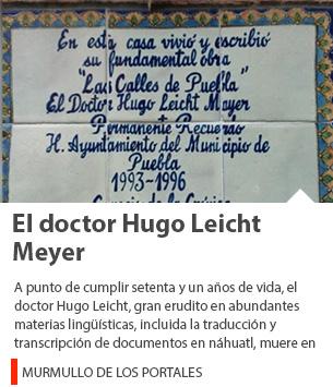 El doctor Hugo Leicht Meyer