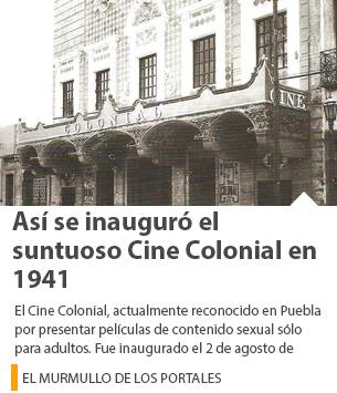Así se inauguró el suntuoso Cine Colonial en 1941