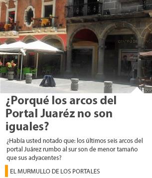 ¿Porqué los arcos del Portal Juaréz no son iguales?