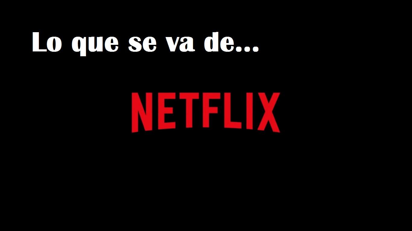 Que películas y series se van de Netflix en diciembre