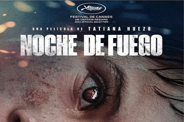 Noche de Fuego, la aclamada película mexicana, llegó a los cines