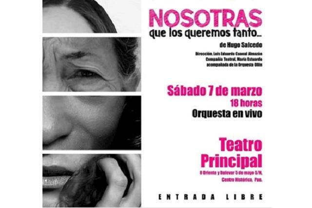 'Nosotras que los queremos tanto' se presentará en el Teatro Principal con orquesta en vivo