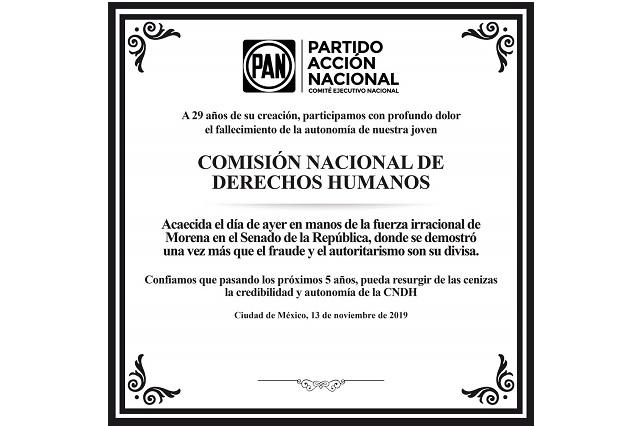 En un obituario, el PAN lamenta la muerte de la autonomía de la CNDH