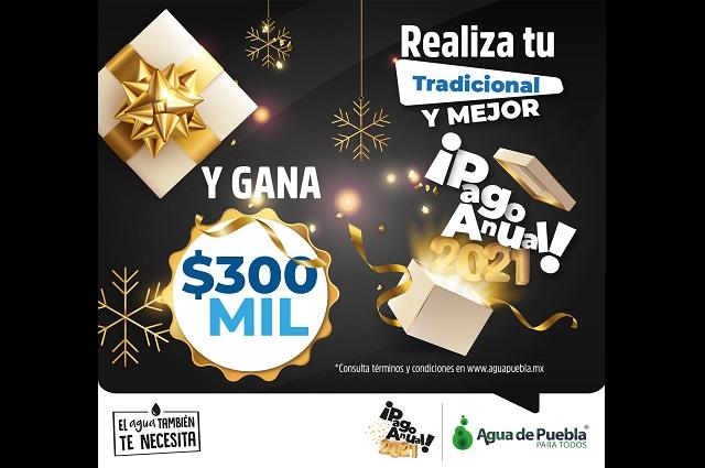 Extiende Agua de Puebla Pago Anticipado 2021 durante febrero