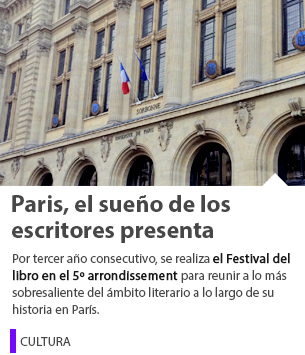 Paris, el sueño de los escritores presenta Festival del libro en el Barrio Latino