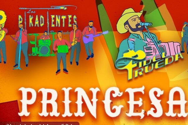 Los Pikadientes de Caborca, La Energía Norteña y Fidel Rueda estrenan Princesa