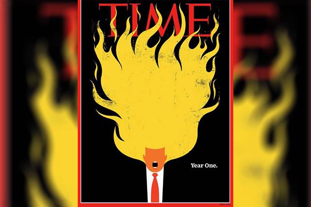 Trump en llamas, portada de Time del primer año de Donald en la Casa Blanca