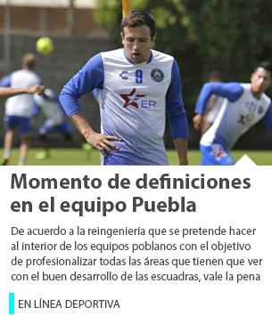 Momento de definiciones en el equipo Puebla.
