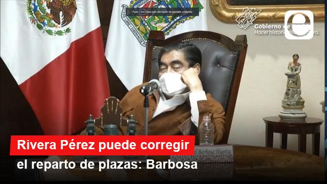 Rivera Pérez puede corregir el reparto de plazas: Barbosa
