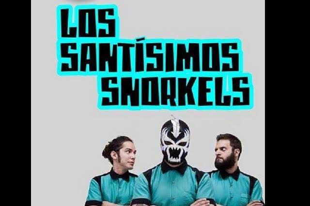 Los Santísimos Snorkels en vivo en Puebla