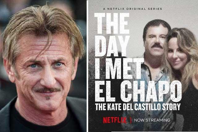 Sean Penn estalla contra Kate del Castillo por documental sobre El Chapo