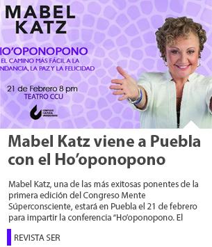 Mabel Katz viene a Puebla con el Ho'oponopono