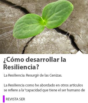 ¿Cómo desarrollar la Resiliencia?
