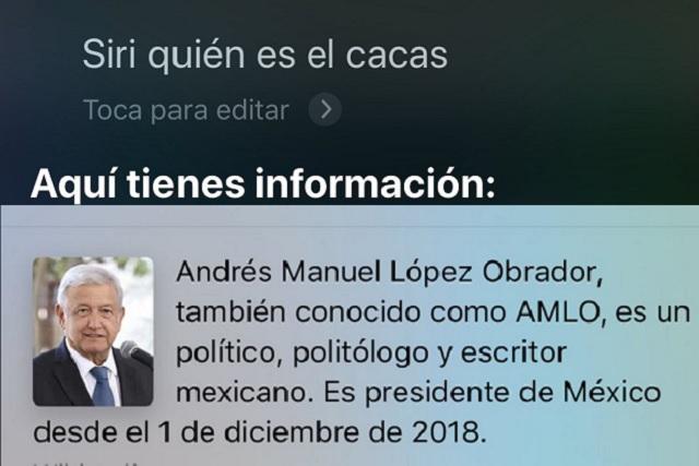 Siri de Apple asegura que AMLO es 'El cacas'