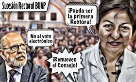 La sucesión rectoral de la BUAP