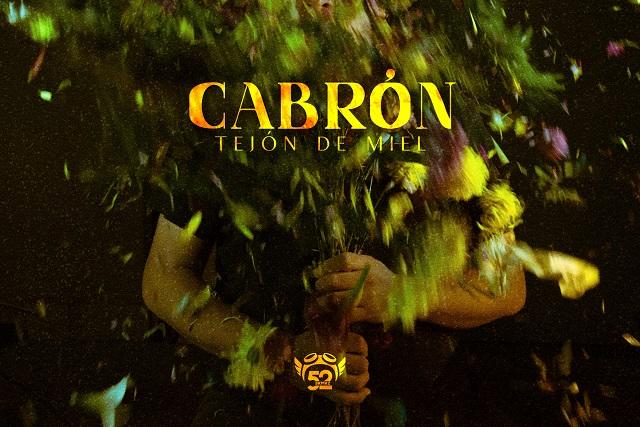 52KMKZ lanza Cabrón, primer sencillo de Tejón de Miel
