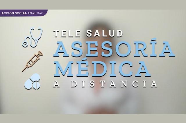 Tele Salud Anáhuac ofrece más de 4,000 consultas médicas a distancia