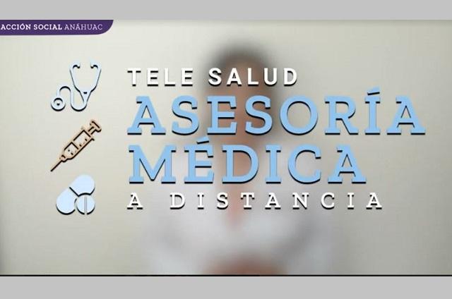 Tele Salud Anáhuac dio más de 4 mil consultas médicas a distancia