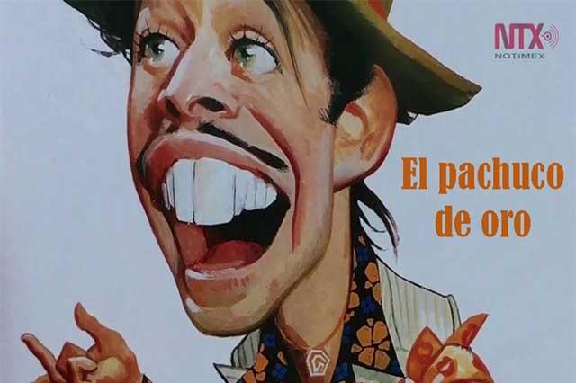 El Pachuco de Oro, Tin Tan, bien recordado en México