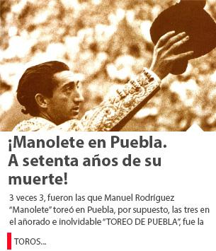 ¡Manolete en Puebla. A setenta años de su muerte!
