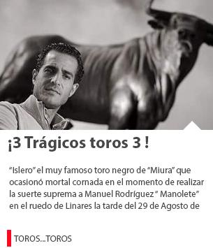 ¡3 Trágicos toros 3 !