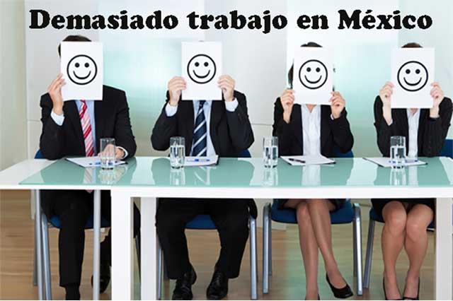 Según la OCDE, mexicanos son los que más trabajan anualmente