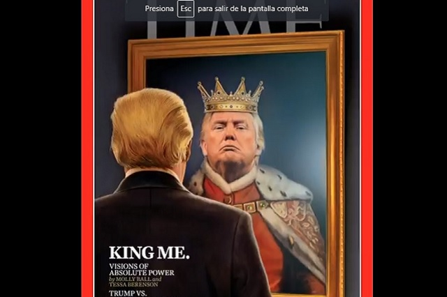 La revista Time viste como rey a Donald Trump para su portada