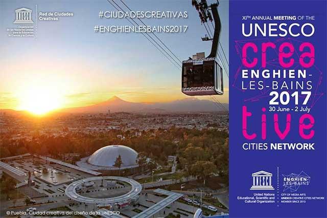 Puebla será sede de reunión Ciudades Creativas UNESCO, en área de diseño
