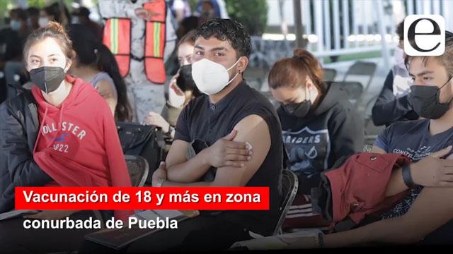 Paso a paso: vacunación de 18 y más en zona conurbada de Puebla