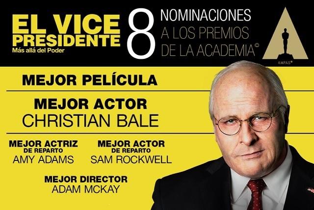 El Vicepresidente, Más Allá del Poder va por 8 Oscar