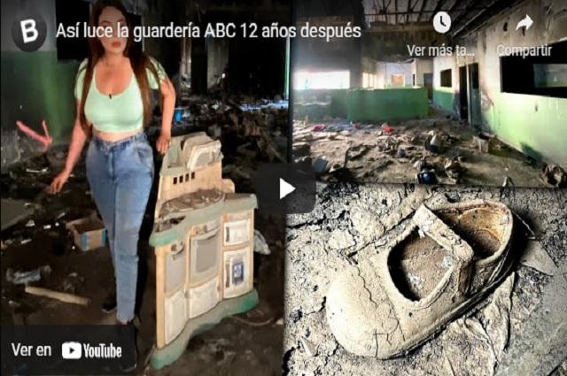 Podrían demandar a youtubers por allanar Guardería ABC