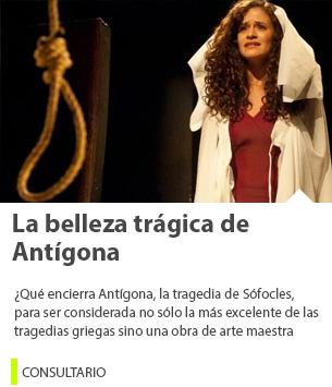La belleza trágica de Antígona